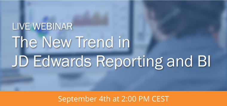 The New Trend in JD Edwards Reporting and BI