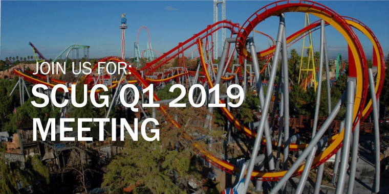 SCUG Q1 2019 Meeting
