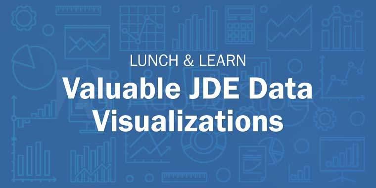 Valuable JDE Data Visualization