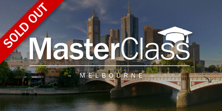 MasterClass - Melbourne SOLD OUT