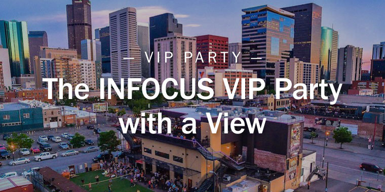 The INFOCUS VIP Party with a View