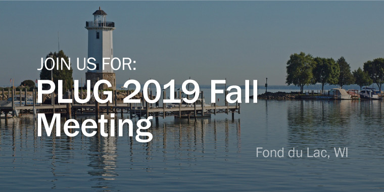 PLUG 2019 Fall Meeting