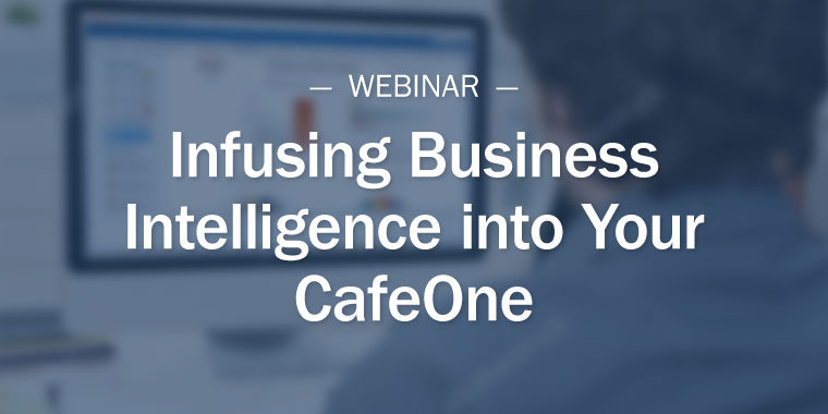 Infusing Business Intelligence into Your CafeOne