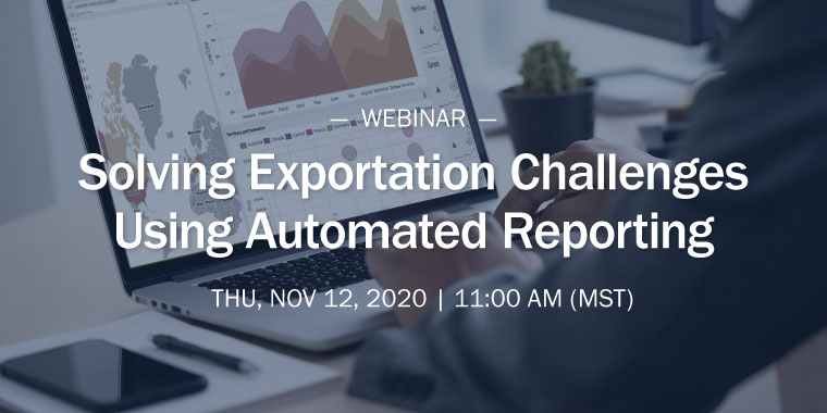 Solving Exportation Challenges Using Automated Reporting